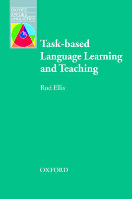 Task-Based Language Learning and Teaching (BOK)