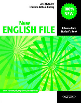 New English File: Intermediate: Student's Book (BOK)