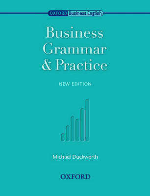 Oxford Business English: Business Grammar and Practice (BOK)