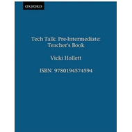 Tech Talk Pre-Intermediate: Teacher's Book (BOK)