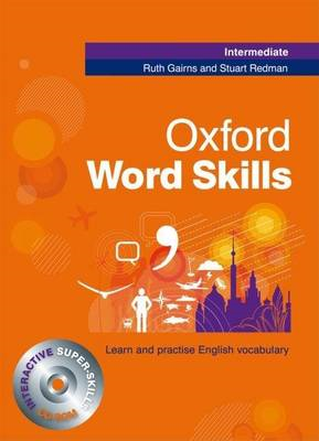 Oxford Word Skills Intermediate: Student's Pack (Book and CD (BOK)