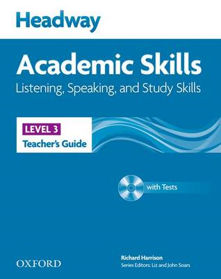 Headway Academic Skills: 3: Listening, Speaking, and Study Skills Teacher's Guide with Tests CD-ROM (BOK)