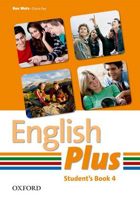 English Plus 4: Student Book: An English Secondary Course for Students Aged 12-16 Years (BOK)