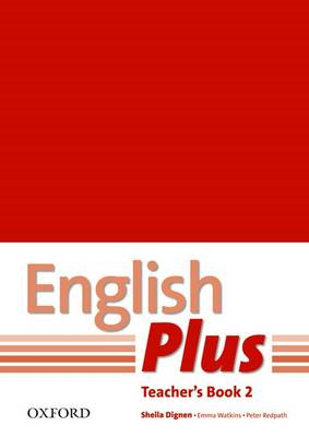 English Plus 2: Teacher's Book with Photocopiable Resources: An English Secondary Course for Student (BOK)