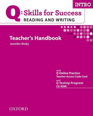 Q Skills for Success Reading and Writing: Intro: Teacher's Book with Testing Program CD-ROM (BOK)