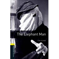 Oxford Bookworms Library: Level 1:: The Elephant Man (BOK)