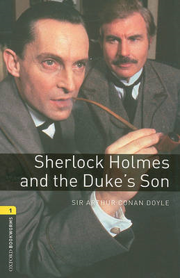 Oxford Bookworms Library: Level 1:: Sherlock Holmes and the (BOK)