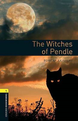 Oxford Bookworms Library: Level 1:: The Witches of Pendle Au (BOK)