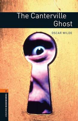 Oxford Bookworms Library: Level 2:: The Canterville Ghost (BOK)