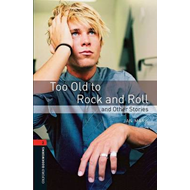 Too Old to Rock and Roll and Other Stories: 700 Headwords (BOK)
