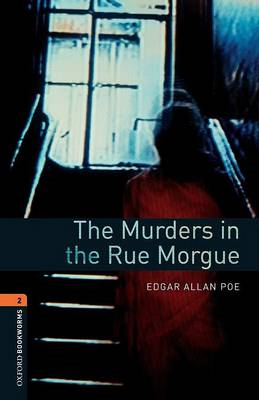 Oxford Bookworms Library: Level 2:: The Murders in the Rue M (BOK)