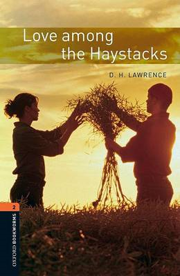 Oxford Bookworms Library: Level 2:: Love among the Haystacks (BOK)