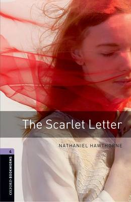 Oxford Bookworms Library: Level 4:: The Scarlet Letter (BOK)