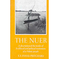 The Nuer: A Description of the Modes of Livelihood and Political Institutions of a Nilotic People (BOK)