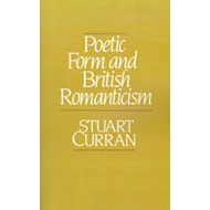 Poetic Form and British Romanticism (BOK)