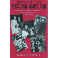 Becoming Mexican American (BOK)