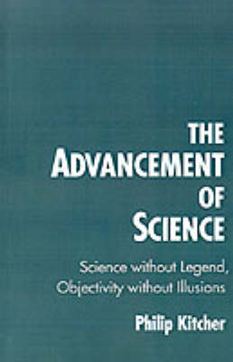 The Advancement of Science: Science without Legend, Objectivity without Illusions (BOK)