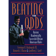 Beating the Odds: Raising Academically Successful African American Males (BOK)