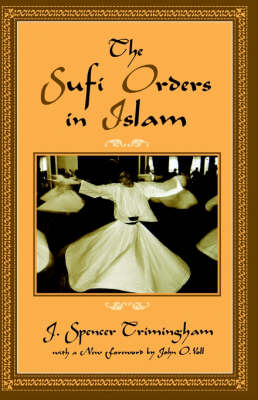 Sufi Orders in Islam (BOK)