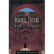 The Islamic Threat: Myth or Reality? (BOK)