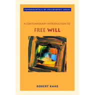 Contemporary Introduction to Free Will (BOK)