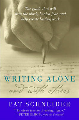 Writing Alone and with Others (BOK)