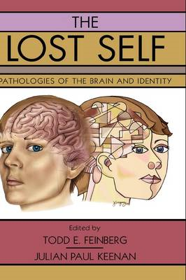 The Lost Self: Pathologies of the Brain and Identity (BOK)