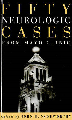 Fifty Neurologic Cases from Mayo Clinic (BOK)
