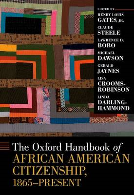 The Oxford Handbook of African American Citizenship, 1865-present (BOK)