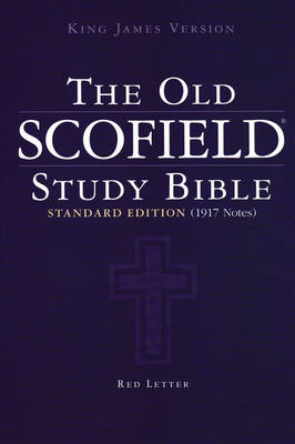 Authorized King James Version: The Old Scofield Study Bible (BOK)