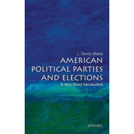 American Political Parties and Elections: A Very Short Introduction (BOK)