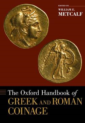 The Oxford Handbook of Greek and Roman Coinage (BOK)