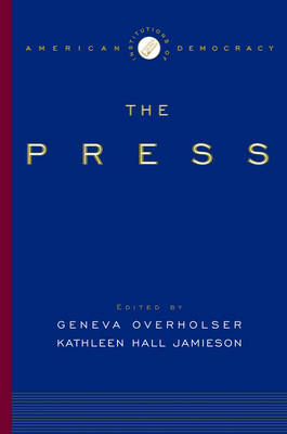 The Institutions of American Democracy: The Press (BOK)