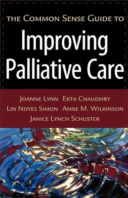 The Common Sense Guide to Improving Palliative Care (BOK)