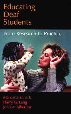 Educating Deaf Students: From Research to Practice (BOK)