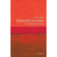 Progressivism: A Very Short Introduction (BOK)