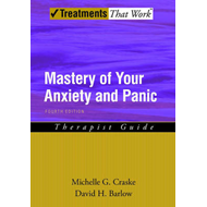 Mastery of Your Anxiety and Panic: Therapist Guide (BOK)