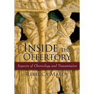 Inside the Offertory: Aspects of Chronology and Transmission (BOK)