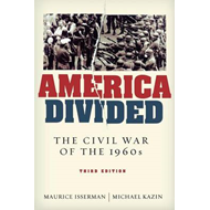 America Divided: The Civil War of the 1960s (BOK)