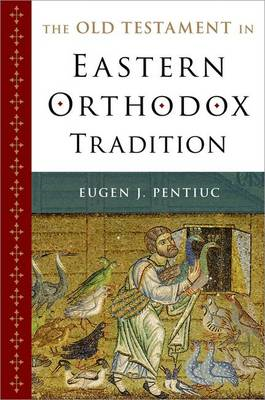 Old Testament in Eastern Orthodox Tradition (BOK)