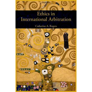 Ethics in International Arbitration (BOK)