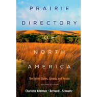 Prairie Directory of North America: The United States, Canada, and Mexico (BOK)