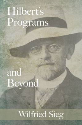 Hilbert's Programs and Beyond (BOK)