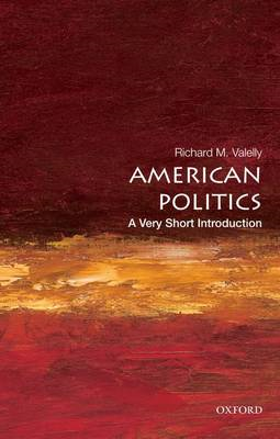 American Politics: A Very Short Introduction (BOK)