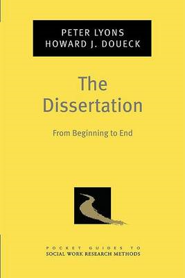The Dissertation: From Beginning to End (BOK)