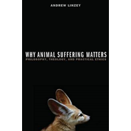 Why Animal Suffering Matters (BOK)