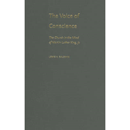 The Voice of Conscience: The Church in the Mind of Martin Luther King, Jr. (BOK)