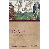 Death: Antiquity and Its Legacy (BOK)
