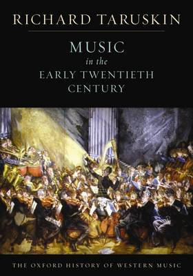 Oxford History of Western Music: Music in the Early Twentiet (BOK)