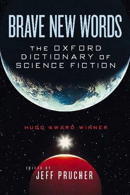 The Oxford Dictionary of Science Fiction (BOK)